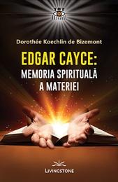 edgar-cayce-memoria-spirituala-a-materiei