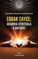 Edgar Cayce, Memoria spirituală a materiei
