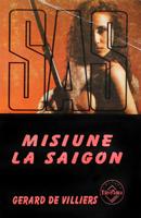 Misiune la Saigon