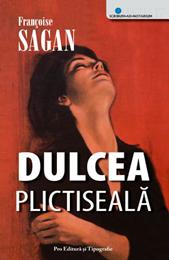 Dulcea-plictiseala