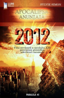 2012 - Apocalipsa anunţată