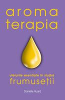 Aromaterapia în slujba frumuseţii