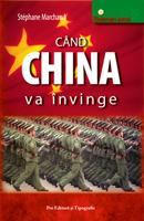 Când China va învinge