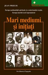 Mari-mediumi_si_initiati
