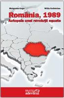 România, 1989 - Autopsia unei revoluţii eşuate