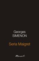 Georges Simenon - Seria Maigret