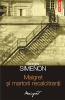 Maigret și martorii recalcitranți