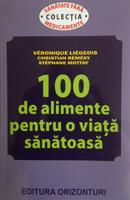 100 de alimente pentru o viață sănătoasă