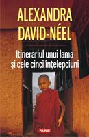 Itinerariul unui lama și cele cinci înțelepciuni