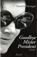 Goodbye, mister president (Goodbaye, Mister President)