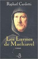Lacrimile lui Machiavelli (Les larmes de Machiavel)