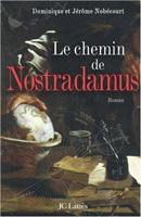 Nostradamus (Le chemin de Nostradamus)