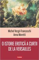 O istorie erotică a curții de la Versailles