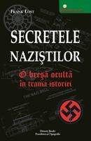 Secretele Naziștilor: O Breșă Ocultă În Trama Istoriei