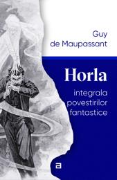 horla-integrala-povestirilor-fantastice
