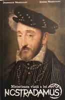 Misterioasa viață a lui Nostradamus